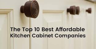 best value on kitchen cabinets the top 10 best affordable kitchen cabinet companies for rta