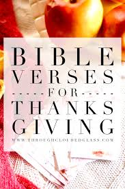 10 thanksgiving bible verses through clouded glass
