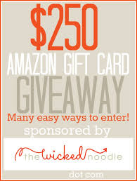 amazon black friday prize entry 250 amazon gift card giveaway u2022 the wicked noodle