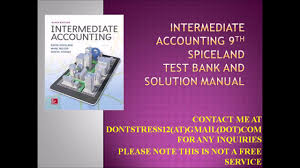 intermediate accounting 9th spiceland test bank and solution