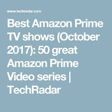 best 25 amazon prime tv ideas on pinterest watch amazon prime