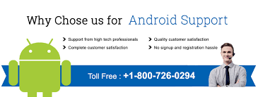 android tech support android technical support phone number 1 800 726 0294 usa