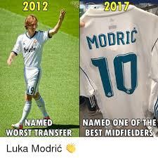 Best Memes 2012 - 2012 2017 modric named named one of the worst transfer best