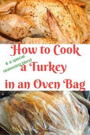 bags cooking a turkey in a bag cooking a turkey in a bag