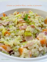 cuisiner les crozets de savoie crozets au jambon blanc carottes et poireaux diet délices