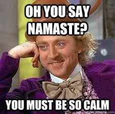 Answer Your Phone Meme - nice answer your phone meme the namaste clich礬 elephant journal