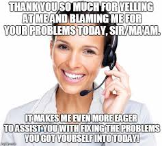 Call Center Meme - secretly sarcastic call center woman imgflip
