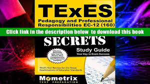 download texes 160 pedagogy and professional responsibilities