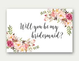 bridesmaid cards will you be my bridesmaid printable bridesmaid card