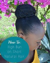 black hair buns how to high bun on short natural hair black zulu