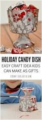 holiday candy dish easy christmas craft idea for kids holiday