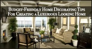 Home Decorating Budget Budget Friendly Home Decorating Tips For Luxury Homes