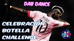 Challenge Quien Lo Invento Celebración De La Botella Challenge Dab Paul Pogba