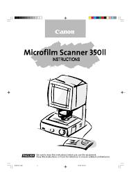 canon printer manuals canon microfilm scanner 350ii user manual