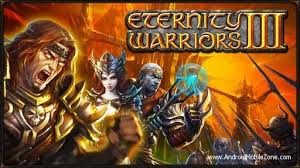 eternity warrior apk eternity warriors 3 4 1 mod apk unlimited money free