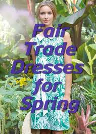 fair trade dresses for spring fair trade winds