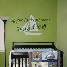 Wall Decal Quotes For Bedroom by If Your Ship Doesn U0027t Come In Sailboat Quotes Wall Decals