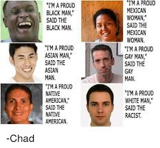 Asian Gay Meme - i m a proud black man said the black man i m a proud asian man