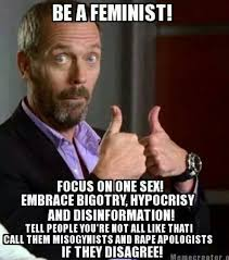 Feminist Memes - funny anti feminist memes memes pics 2018