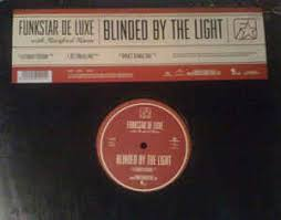 Blinded By The Lifht Funkstar De Luxe With Manfred Mann 2 Blinded By The Light