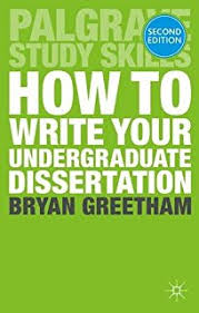 How to Write Your Undergraduate Dissertation  Palgrave Study Skills