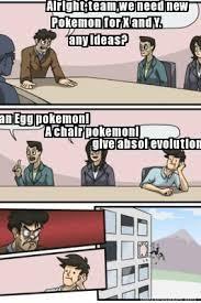Boardroom Suggestions Meme - meme maker give absol evolution a chair pokemon an egg pokemon