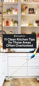 how to clean and preserve kitchen cabinets 11 kitchen cleaning tips for those areas often overlooked
