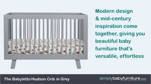 hudson convertible crib hudson crib by babyletto video youtube