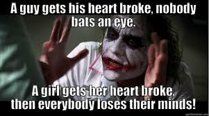Heart Break Memes - heartbreak is a joke quickmeme