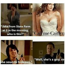 Jake From State Farm Meme - jake from state farm at 2 in the morning who is this callme caitlyn