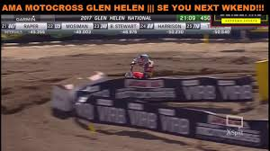 ama motocross on tv ama pro motocross 2017 glen helen rd2 450 moto 1 hd youtube