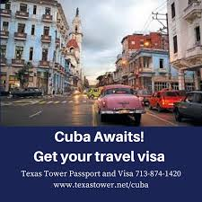 cuba now how to get your cuba travel visa texas tower 24 hour passport
