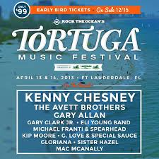 country music concerts ta fl 2013 kenny chesney to headline tortuga music festival in ft lauderdale