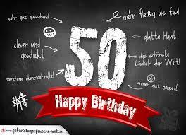 geburtstagssprüche 50 komplimente geburtstagskarte zum 50 geburtstag happy birthday