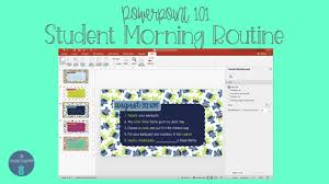 home design 101 student morning work routine powerpoint design 101 youtube