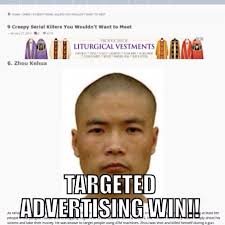 Advertising Meme - targeted advertising win anglican memes