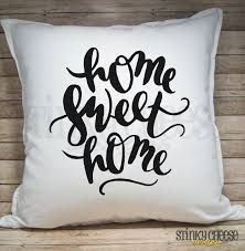 home sweet home u0027 pillow cover u2013 stinky cheese designs