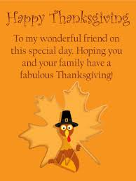 to my wonderful friend happy thanksgiving card birthday