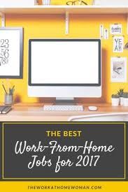 Home Based Design Jobs The Best Work From Home Jobs For 2017 Career And Business