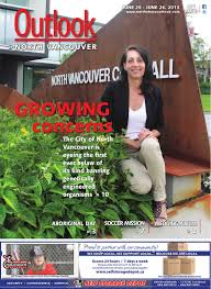 outlook north vancouver june 20 2013 by black press issuu