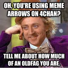Meme Arrows - oh you re using meme arrows on 4chan tell me about how much of an