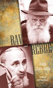 the rebbe book predicting the past the rav and the rebbe the 5 towns