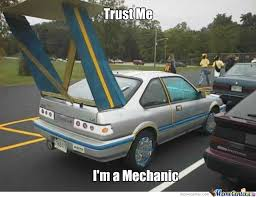 Car Mechanic Memes - trust the mechanic by benlimthekid meme center