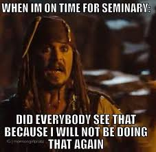 being on time to seminary is just so hard latter day saint