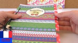 mon cahier de cuisine fabriquer un livre de recettes pratique cahier avec reliures diy