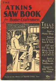 Used Woodworking Tools Indianapolis by Free Download U0027atkins Saw Book For Home Craftsmen U0027 Popular