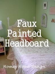 painted headboard homey home design faux painted headboard