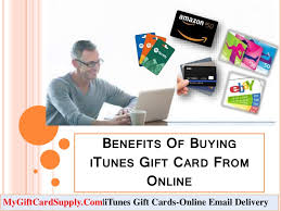 buy a gift card online benefits of buying itunes gift card from online