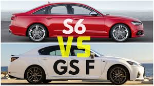 lexus rc or gs 2016 lexus gs f vs audi s6 youtube