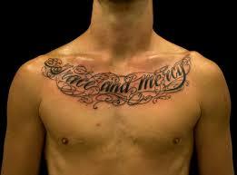 cool chest tattoos writings tattoos tattoos